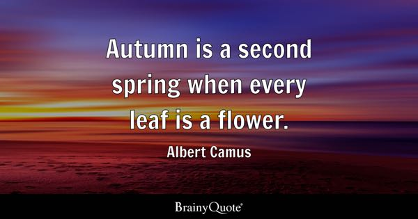 Autumn Quotes Brainyquote