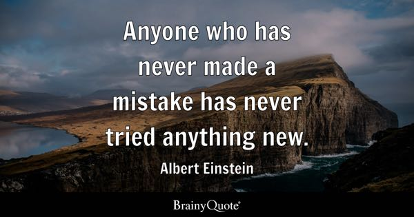 Image result for mistakes are the proof that we are trying