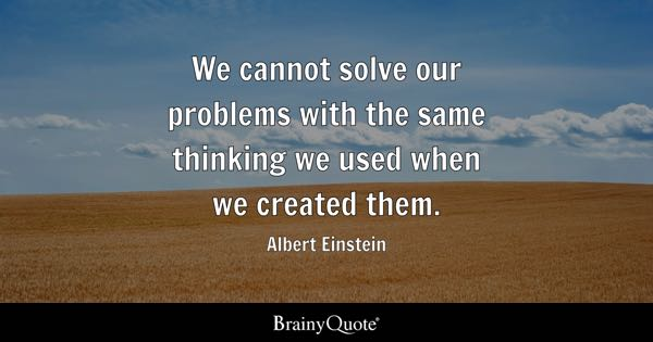 einstein quotes on critical thinking What is cps why we need it and how to apply creative problems solving quotes imagination is more important than knowledge -albert einstein creative thinking vs critical thinking.