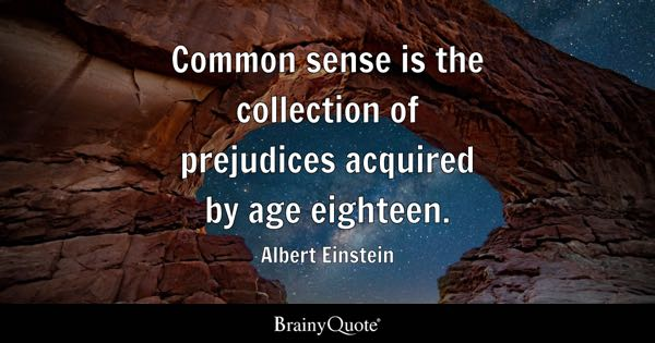 Common Sense Quotes Brainyquote