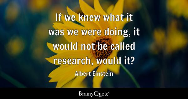 Quotes On Research Endearing Research Quotes  Brainyquote