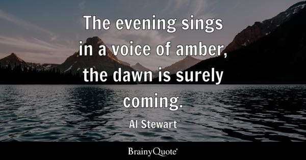 Dawn Quotes - BrainyQuote