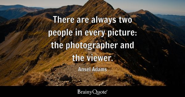 Photographer Quotes Brainyquote