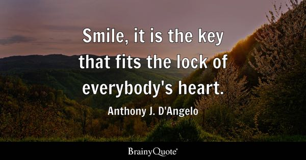Heart quotes brainyquote smile it is the key that fits the lock of everybodys heart anthony publicscrutiny