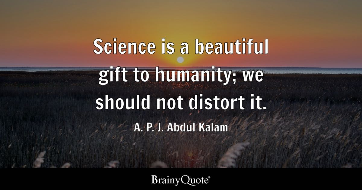 science humanity kalam abdul gift quotes should distort sayings positive brainyquote mankind think