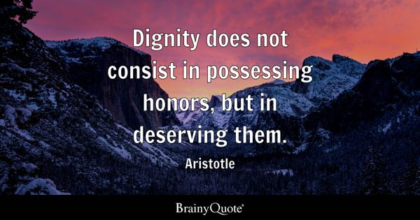 Dignity Quotes Brainyquote
