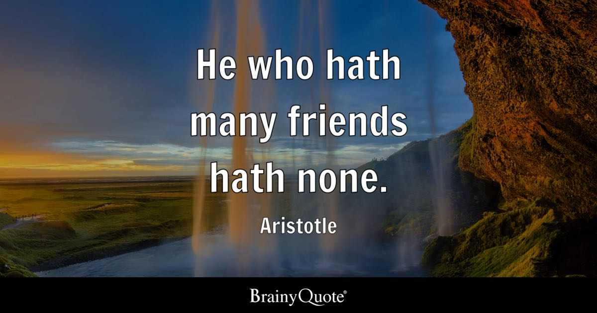 philosophy aristotle and friendship Food for thought aristotle's email – or, friendship in the cyber age tim madigan ponders the mysteries of friendship 'cause it's been forty years or.