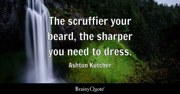 Beard Quotes Brainyquote