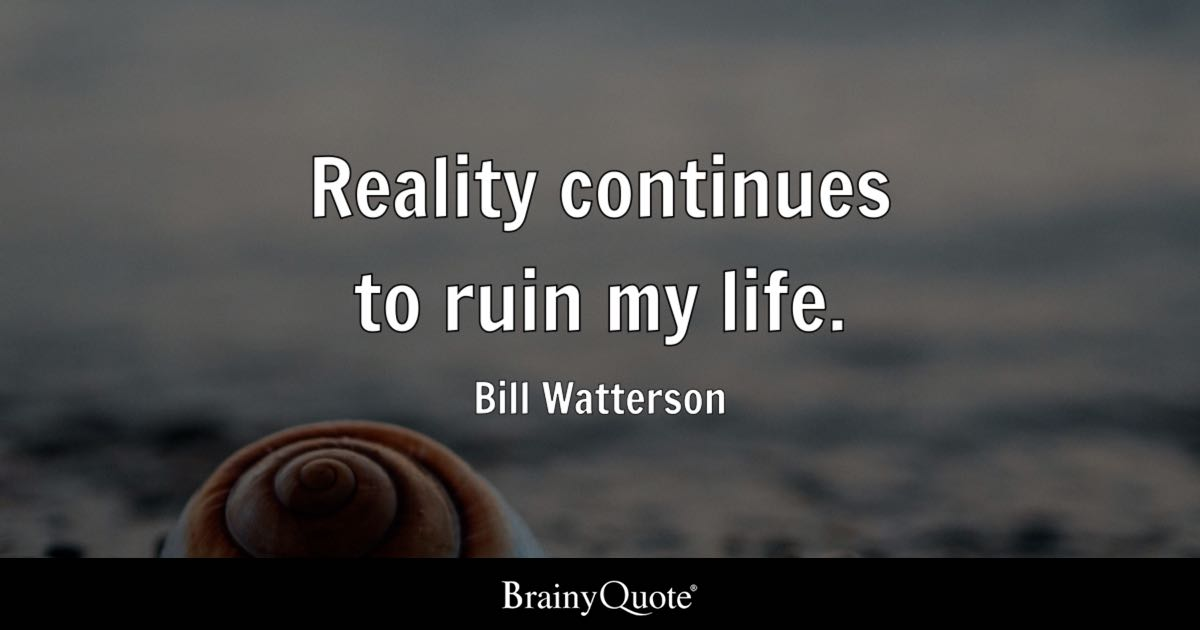 Bill Watterson Quotes Brainyquote