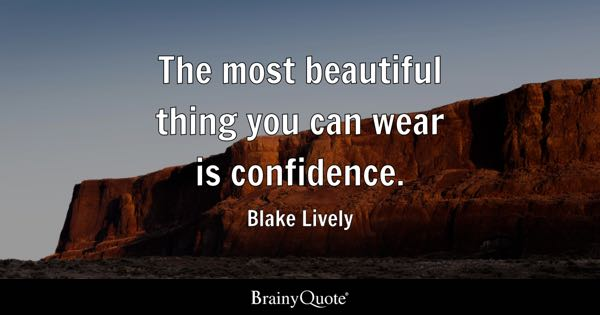 Confidence Quotes Brainyquote
