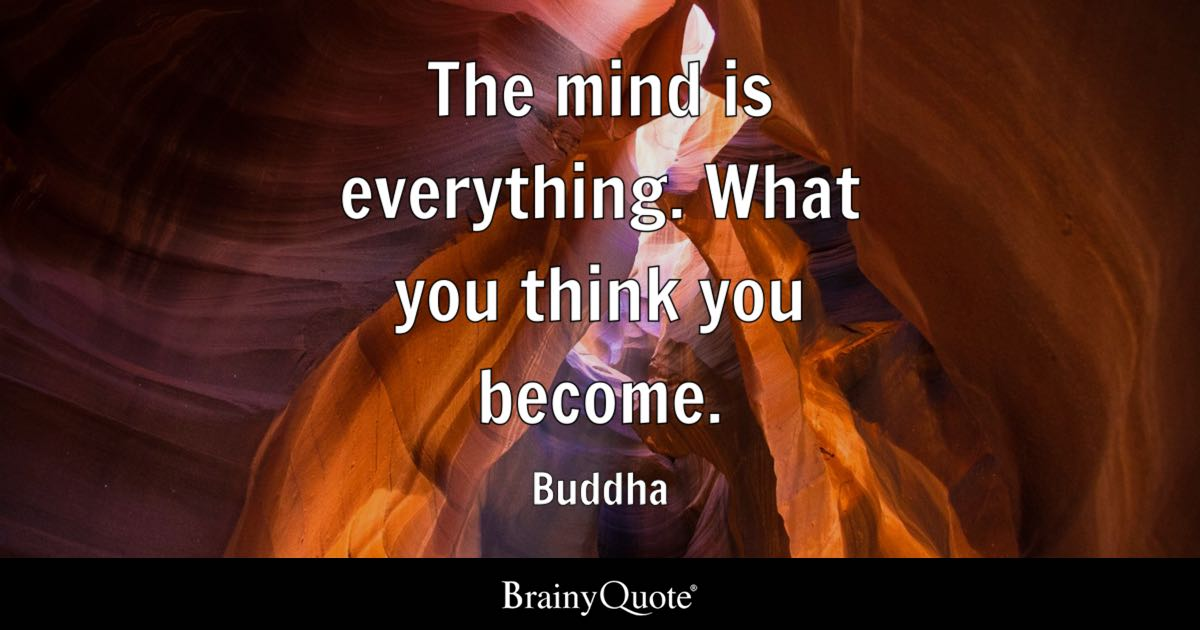 Buddha The Mind Is Everything What You Think You Become