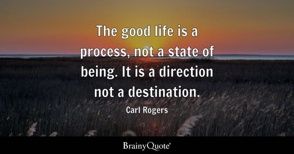 Good Life Quotes Brainyquote