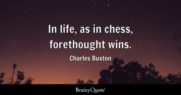 Chess Quotes Brainyquote