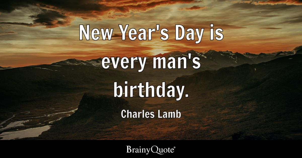 charles lamb new year s day is every man s birthday