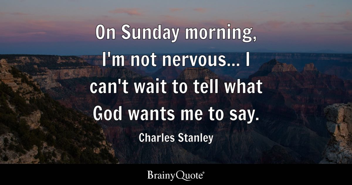 God's Guidance Quotes Entrancing Charles Stanley Quotes  Brainyquote