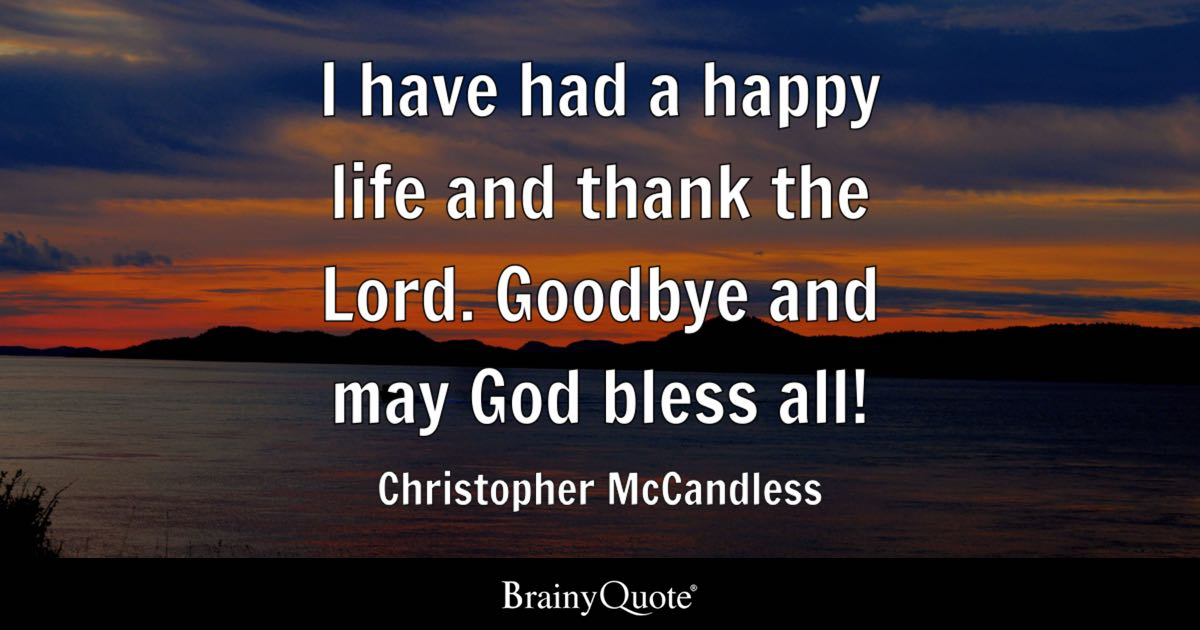 Into The Wild Book Quotes Magnificent Christopher Mccandless Quotes  Brainyquote