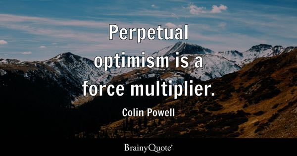 Quotes About Optimism Beauteous Optimism Quotes  Brainyquote