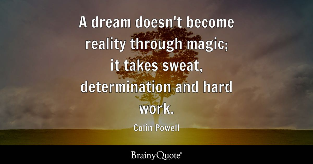Best Dream Quotes Hard Work Quotes   BrainyQuote Best Dream Quotes