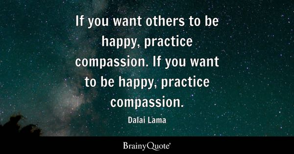 Practice quotes brainyquote if you want others to be happy practice compassion if you want to be solutioingenieria Images