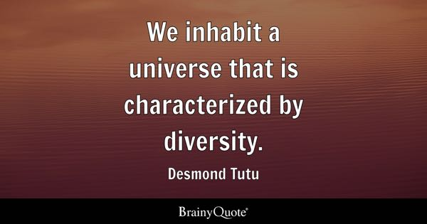 Diversity And Inclusion Quotes Pleasing Diversity Quotes  Brainyquote