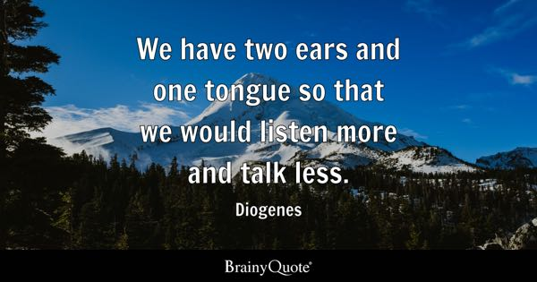 Ears Quotes Brainyquote