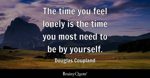 Alone Quotes Brainyquote
