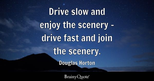 Drive Quotes BrainyQuote - We drive fast cars