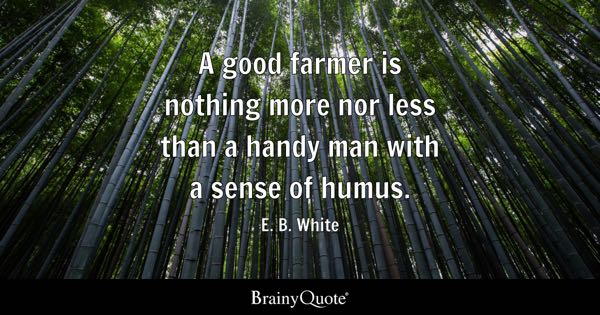Farmers Quote Amazing Farmer Quotes  Brainyquote