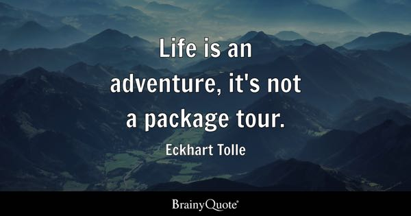 Quotes On Adventure Amusing Adventure Quotes  Brainyquote