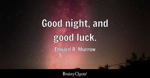 good night and good luck edward r murrow