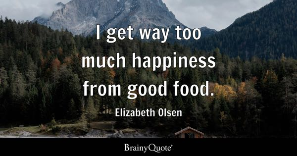 Good Food Quotes Good Food Quotes   BrainyQuote Good Food Quotes