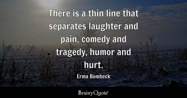 Image result for sayings about finding humor in the mundane