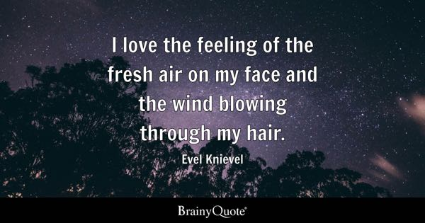 Fresh Air Quotes Brainyquote