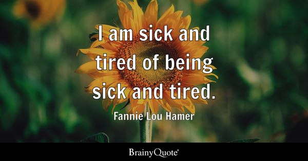 Fannie Lou Hamer Quotes - BrainyQuote