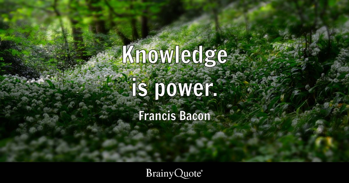 Knowledge Is Power Francis Bacon BrainyQuote Awesome Knowledge Is Power Quote