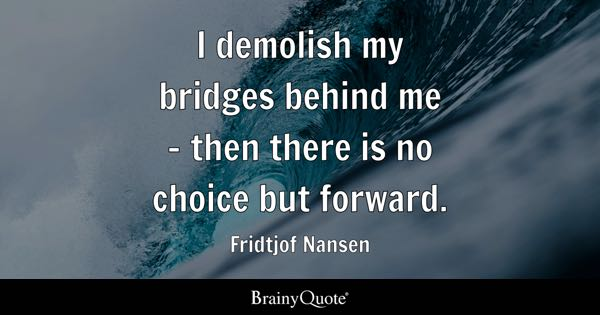 Bridges Quotes Brainyquote