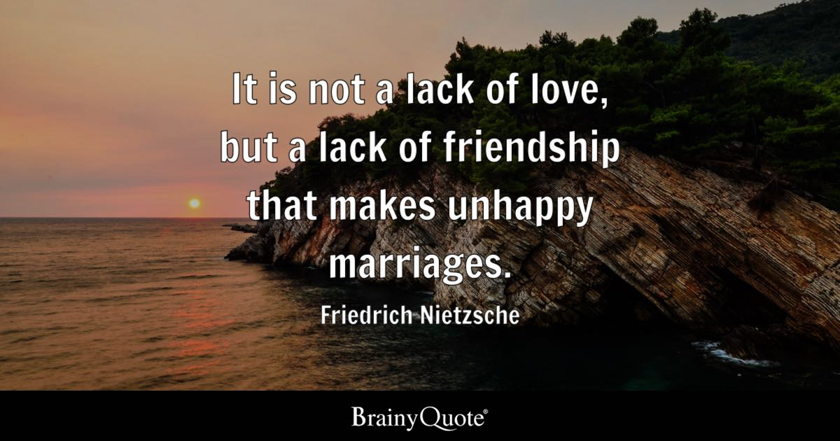 Friedrich Nietzsche It Is Not A Lack Of Love But A Lack