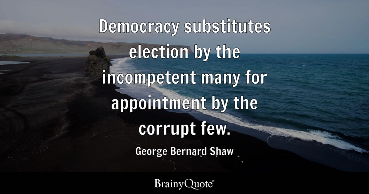 corruption is the price we pay for democracy Corruption the price of democracy democracy substitutes election by the incompetent many for appointment by  corruption is the price we pay for democracy.