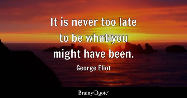 Late Quotes - BrainyQuote