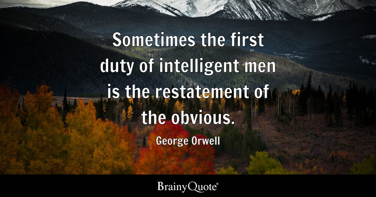 Image result for Quote george orwell intelligent men