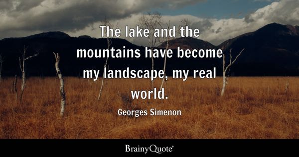 Landscape Quotes Entrancing Landscape Quotes  Brainyquote