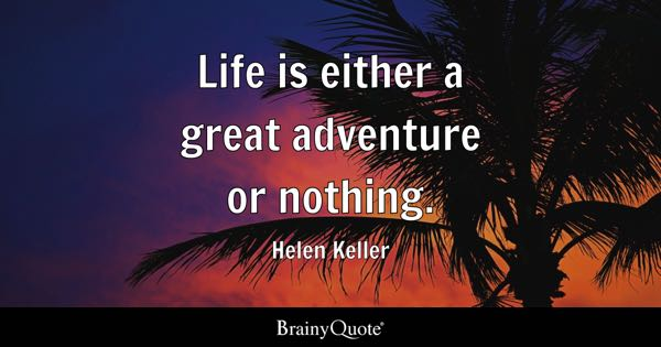 Quotes On Adventure Delectable Adventure Quotes  Brainyquote