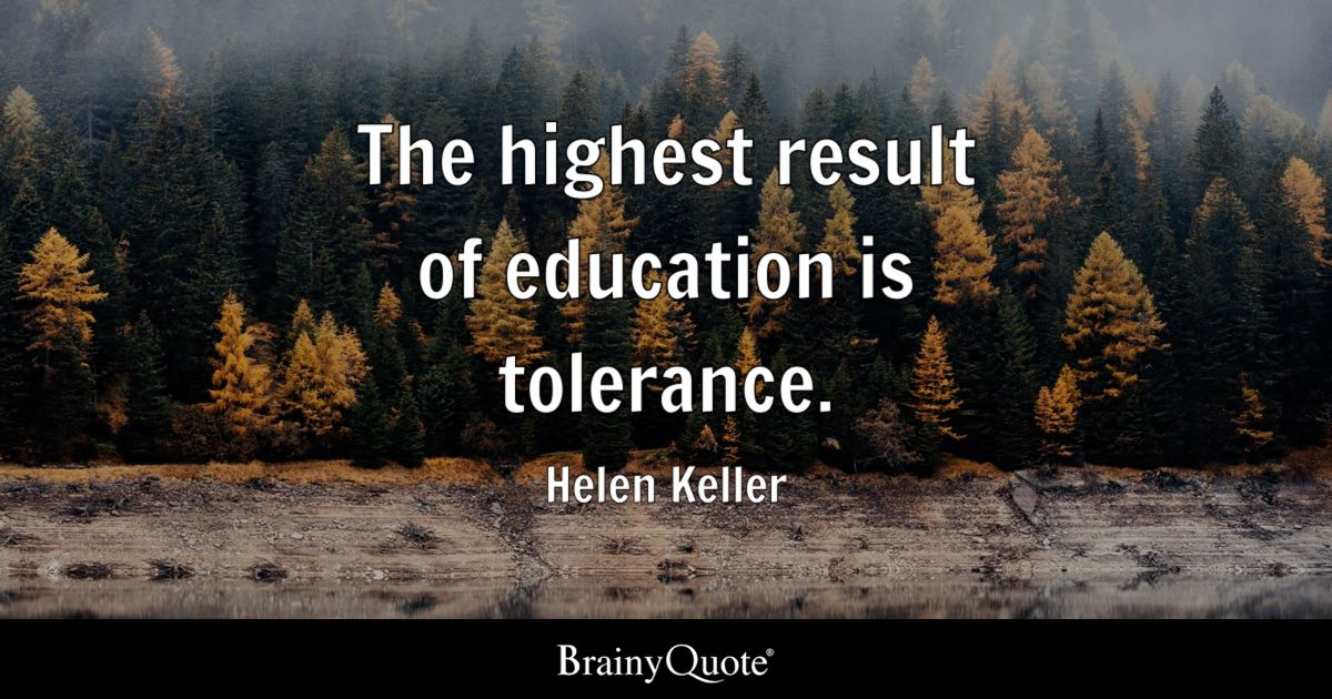Helen keller quotes brainyquote the highest result of education is tolerance helen keller altavistaventures Image collections