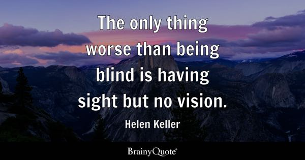 Quotes About Vision Endearing Vision Quotes  Brainyquote