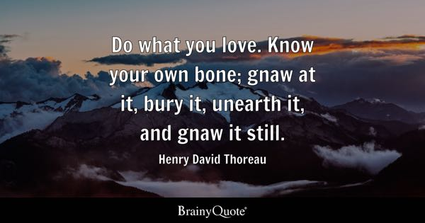 Do What You Love Quotes Brainyquote