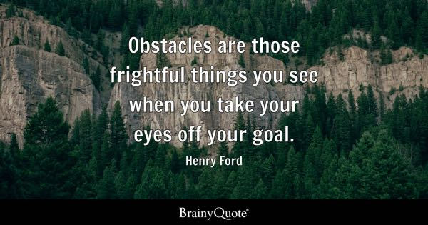 Obstacles Quotes - BrainyQuote