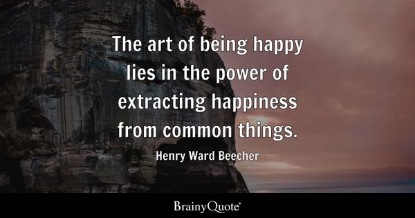 Being Happy Quotes Brainyquote