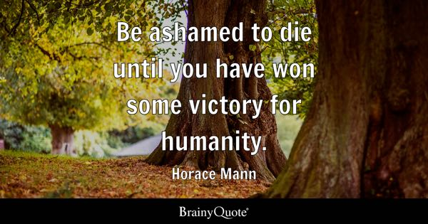 Horace Mann Quotes Gorgeous Horace Mann Quotes BrainyQuote