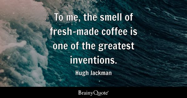 Coffee Quotes Brainyquote