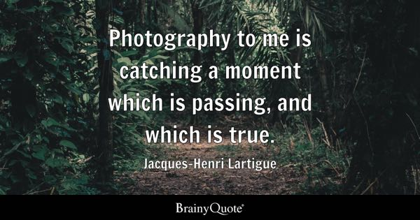 Photography Quotes  Brainyquote